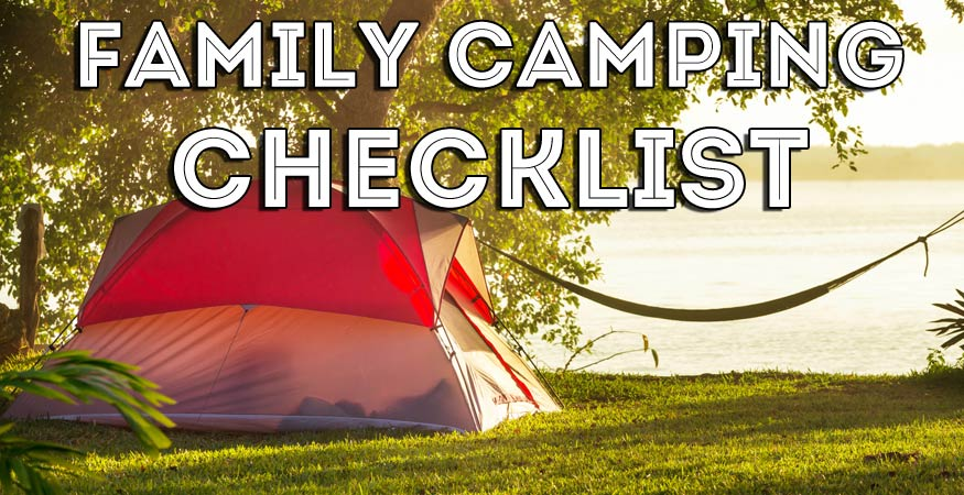The Ultimate Packing Checklist for Campers