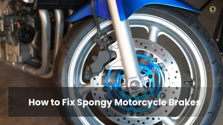 How to Fix Spongy Motorcycle Brakes
