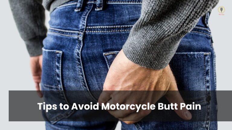 Tips to Avoid Motorcycle Butt Pain