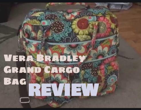 Vera Bradley Grand Cargo Bag Review