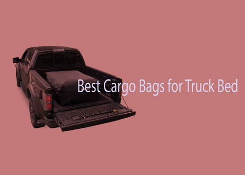 Best Cargo Bags for Truck Bed