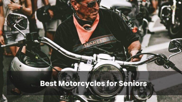 Best Motorcycles for Seniors