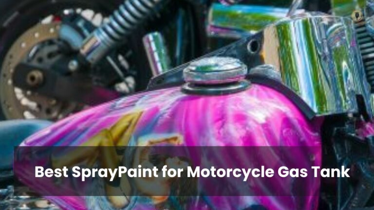 Best SprayPaint for Motorcycle Gas Tank