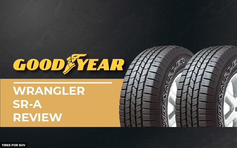 Goodyear Wrangler SR-A review