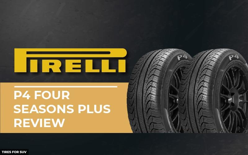 Pirelli P4 Four Seasons Plus Review