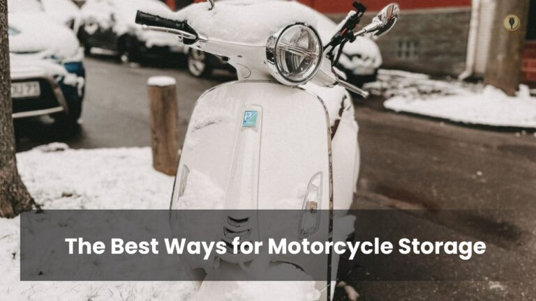 The Best Ways for Motorcycle Storage