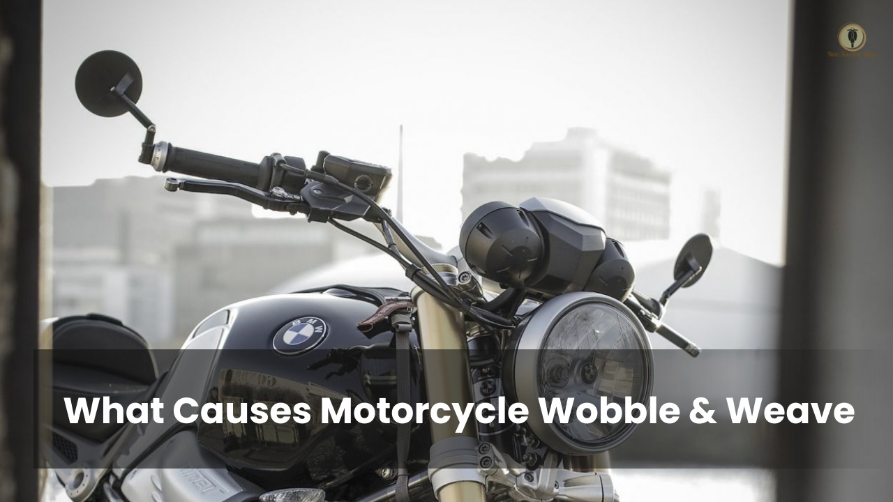 What Causes Motorcycle Handlebar Wobble and Weave