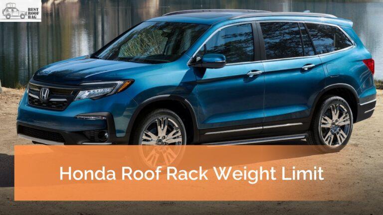 Honda Roof Rack Weight Limit