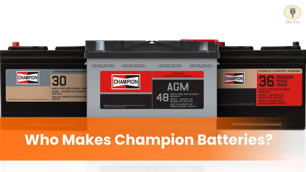 Who Makes Champion Batteries