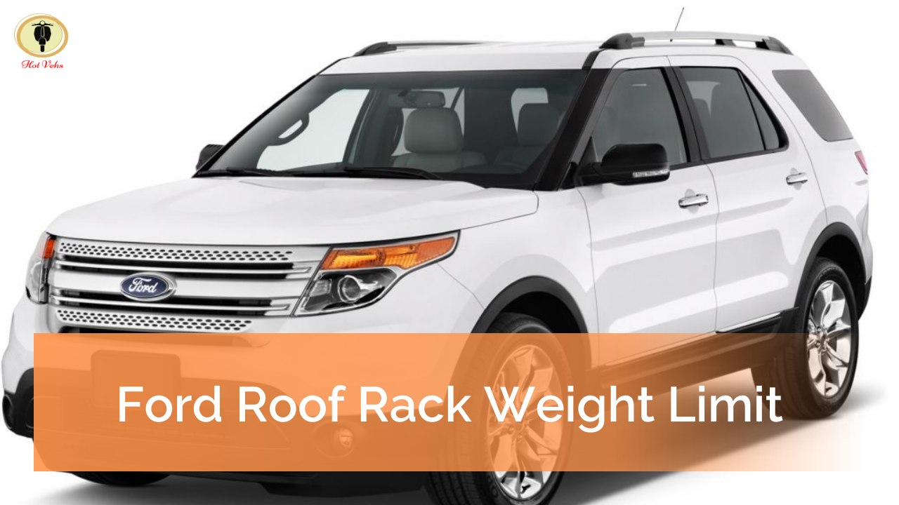 Ford Roof Rack Weight Limit