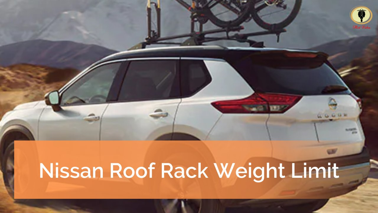 Nissan Roof Rack Weight Limit