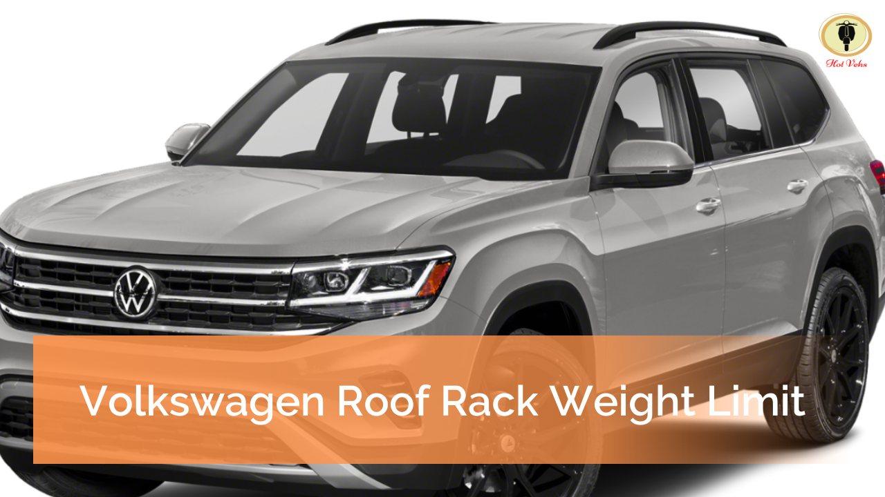 Volkswagen Roof Rack Weight Limit